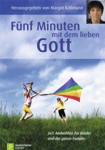 Fünf Minuten mit dem lieben Gott Margot Käßmann 9783797502155