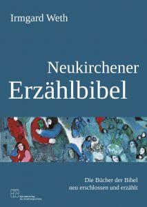 Neukirchener Erzählbibel Weth, Irmgard 9783920524511