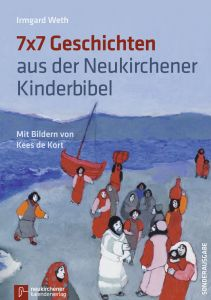 7x7 Geschichten aus der Neukirchener Kinderbibel Weth, Irmgard 9783920524559