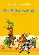 Die Bläserschule für Posaunenchöre Unterrichtshilfe (E-Book)