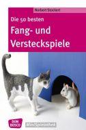 Die 50 besten Fang- und Versteckspiele Stockert, Norbert 9783769819199