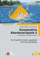 Kooperative Abenteuerspiele 2 Gilsdorf, Rüdiger/Kistner, Günter 9783780058225