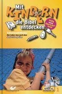 Mit Kindern die Bibel entdecken 1 Christiane Volkmann/Christoph Zolg 9783894365813