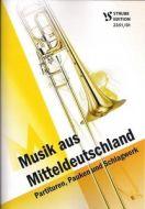 Musik aus Mitteldeutschland  Partiturheft mit Pauken und Schlagwerk