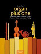 Organ plus one - Heft Loben und Danken - Taufe und Trauung